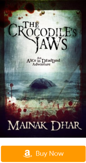 Dystopian novels:Alice in Deadland:The Crocodile's Jaws