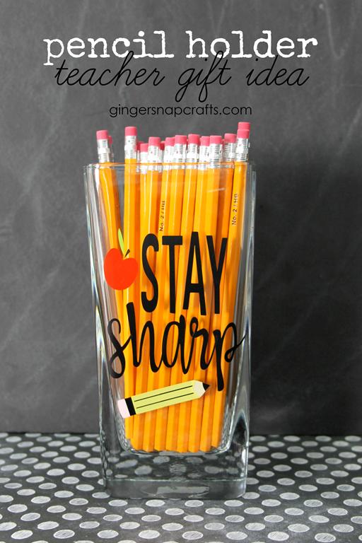 [Pencil+Holder+Teacher+Gift+Idea+%23cricut+%23cricutmaker+%23teacher+%23giftideas%5B2%5D]