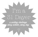 I'm a 31 Dayer