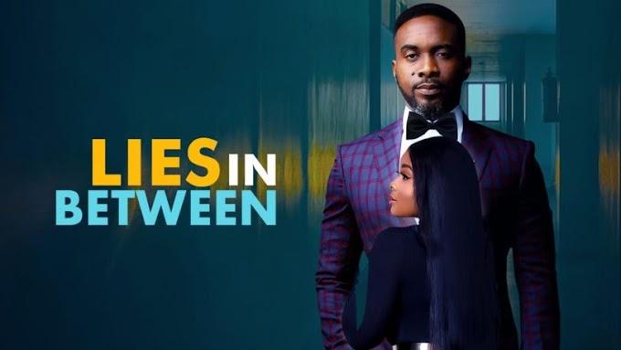 [Movie] Lies In Between – Nollywood