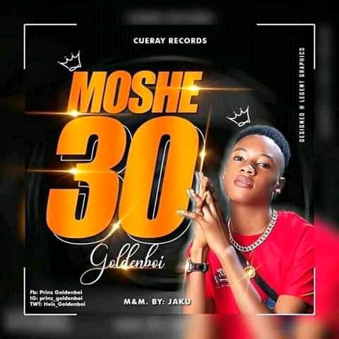 MUSIC : Goldenboi Moshe 30