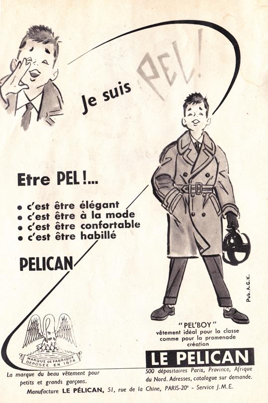 Publicité vintage : Je suis PEL !- Pour vous Madame, pour vous Monsieur, des publicités, illustrations et rédactionnels choisis avec amour dans des publications des années 50, 60 et 70. Popcards Factory vous offre des divertissements de qualité. Vous pouvez également nous retrouver sur www.popcards.fr et www.filmfix.fr