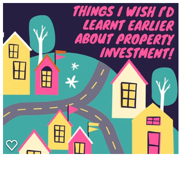 Things I Wish I'd Learnt Earlier About Property Investment