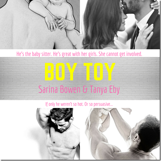 Boy Toy by Sarina Bowen and Tanya Eby