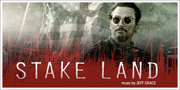 Stake Land (Soundtrack) by Jeff Grace - Review
