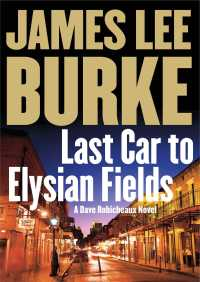 Last Car to Elysian Fields By James Lee Burke