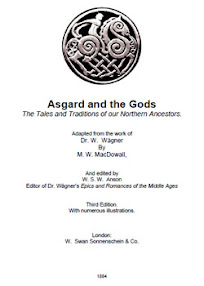 Cover of MW MacDowall's Book Asgard And The Gods The Tales and Traditions of Our Northern Ancestors Ver 2