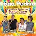 São Pedro de Santa Clara dia 07 de Julho com Kit da Sofrência, Amado Basylio, Bruno Lima e Brankinho do Forró em Ruy Barbosa.