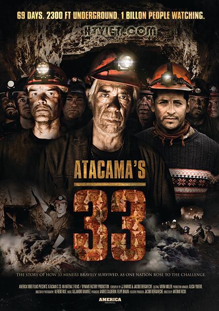 33 THỢ MỎ The 33 (2015)