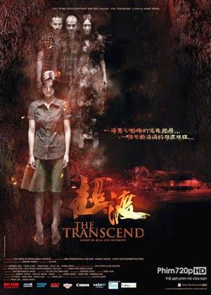 The Transcend - Hồn Ma Quái Ác