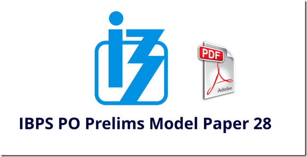 IBPS PO Prelims Model Paper 28 PDF Download