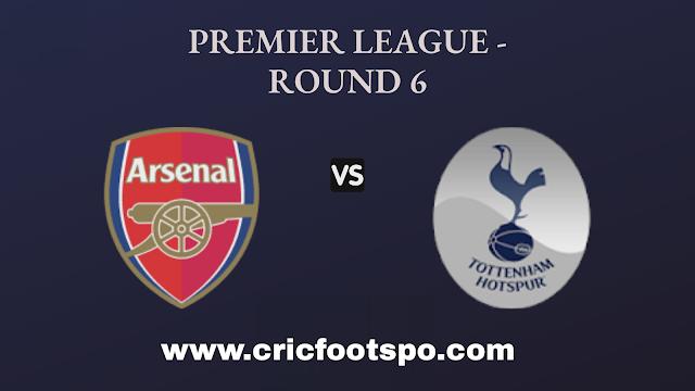Premier League: Arsenal Vs Tottenham Hotspur  Live Stream Online Free Match Preview and Lineup
