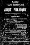 Traite Elementaire de Magie Pratique (1895,in French)