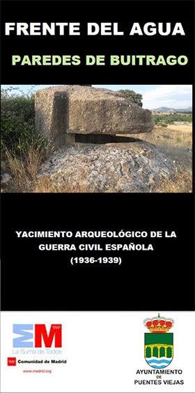 Ruta de la Guerra Civil, en Paredes de Buitrago (Puentes Viejas)