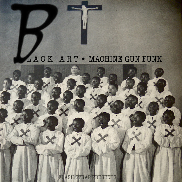 "The ""Black Art and Machine Gun Funk"" Series"