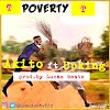 Akito ft Upking _poverty (prod.by Lucas beatz)