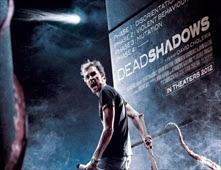 فيلم Dead Shadows