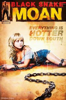 Ông Lão Tốt Bụng - Black Snake Moan (2006) Poster