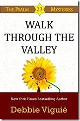 8 Walk Through the Valley