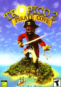Tropico 2: Pirate Cove - Review-Cheats-Walkthrough By Shawn Oaks