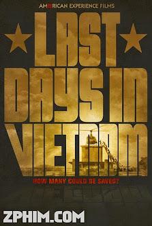 Những Ngày Cuối Cùng ở Việt Nam - Last Days in Vietnam (2014) Poster