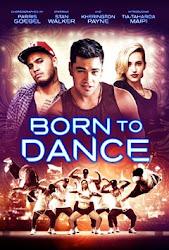Born To Dance - Vũ Điệu Đam Mê