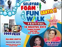 Event Selayar Foam Fun Walk Festival, Hadirkan *Aty D'Academy Dan Azizah Bintang Pantura*.