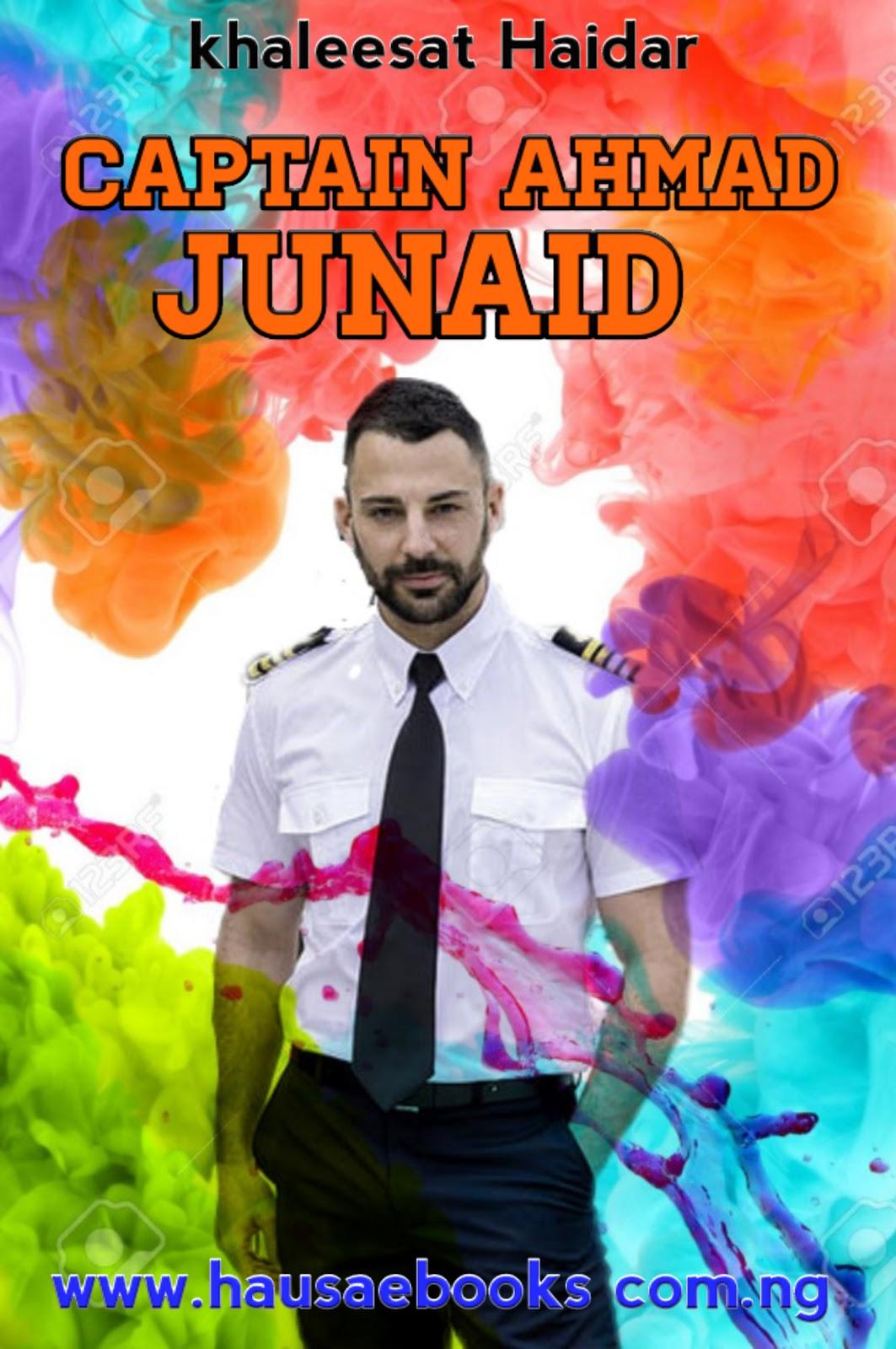 CAPTAIN AHMAD JUNAID complet