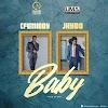 MUSIC : Cfemiddy Ft. Jhybo – Baby
