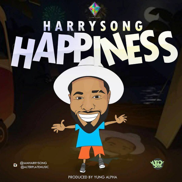 [Music] Harrysong – Happiness | @iammrsongz