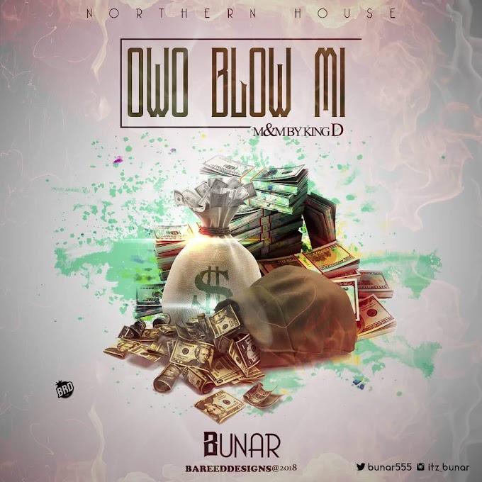 [MUSIC] BUNAR - OWO BLOW MI