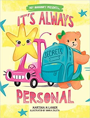 It's Always Personal Hardcover – May 21, 2021 by Martina M Lanier (Author), Indira Zuleta (Illustrat