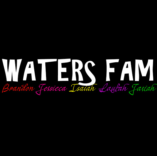 Waters Fam Vlogs