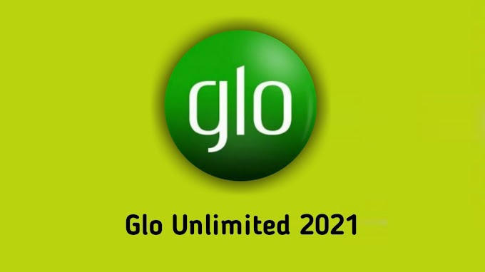 Glo Unlimited 2020 & 2021