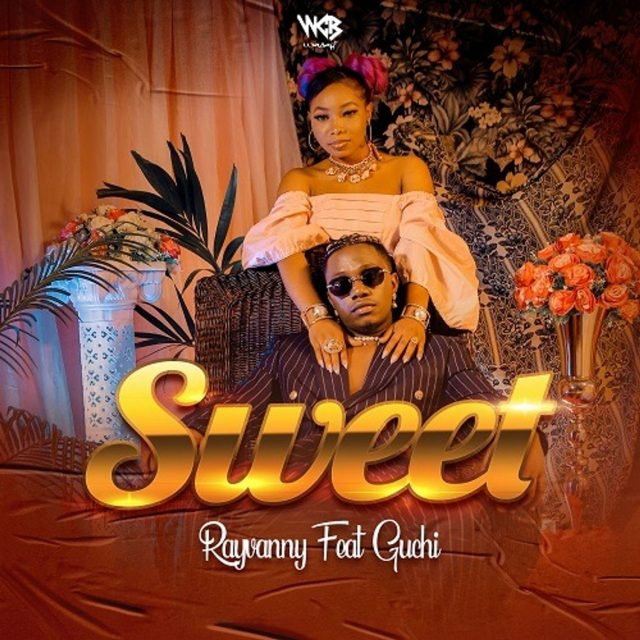 AUDIO | Rayvanny Ft Guchi - Sweet | Mp3 DOWNLOAD