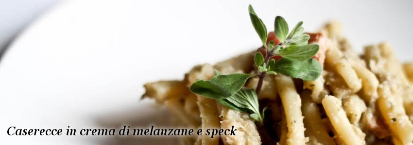 Caserecce in crema di melanzane e speck