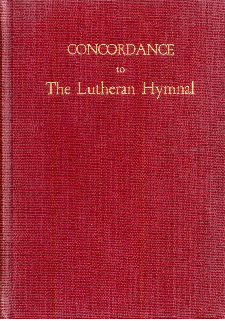 Concordance to The Lutheran Hymnal, 1956