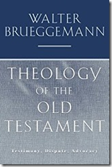 Reading Through Theology of the OT: by Walter Brueggemann #10