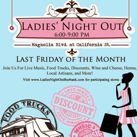 Last Friday of the Month Means it's Ladies Night in Magnolia Park - Burbank, CA