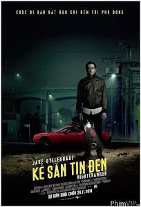 Kẻ Săn Tin Đen - Nightcrawler poster