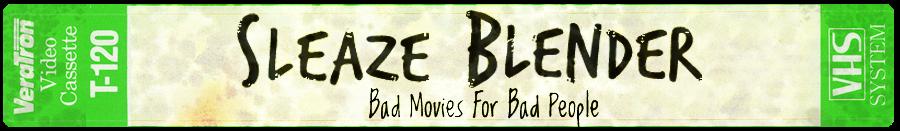 Sleaze Blender