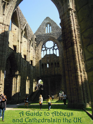 A Guide to Abbeys and Cathedrals in the UK
