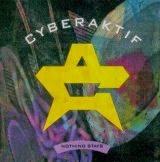 Cyberaktif - Nothing Stays