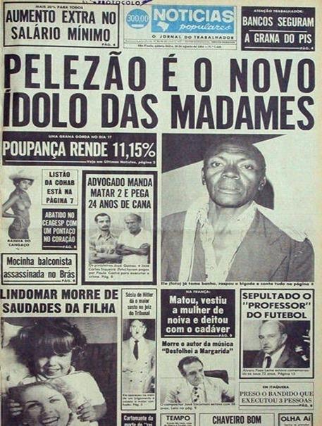25set2013---em-30-de-agosto-de-1984-o-jornal-ja-alegava-em-sua-pagina-que-pelezao-era-o-novo-idolo-das-madames-1380129614341_400x600
