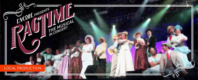 Encore! Cast Performing Arts presents RAGTIME The Musical