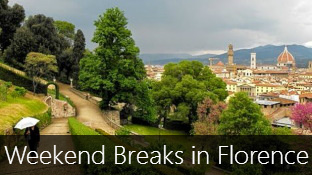 Weekend Breaks in Florence