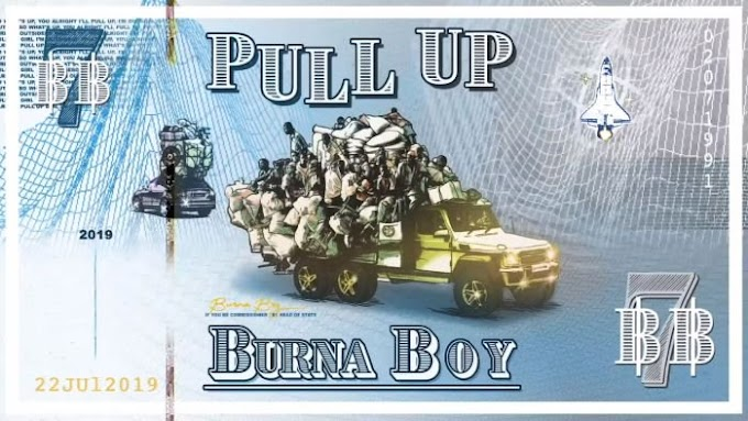 [Music] Burna Boy – Pull Up