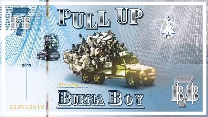 [Music] Burna Boy – Pull Up