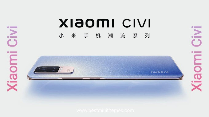 Xiaomi Civi | See Full Specifications, Price & Release Date
