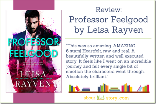 Review: Professor Feelgood (Masters of Love #2) by Leisa Rayven | About That Story